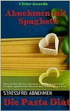 Abnehmen mit Spaghetti. Pasta Diät: High Carb High Carb Low