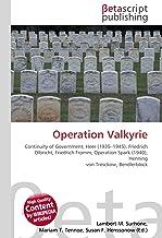 Operation Valkyrie: Continuity of Government, Heer (1935–1945), Friedrich Olbricht, Friedrich Fromm, Operation Spark (1940), Henning von Tresckow, Bendlerblock