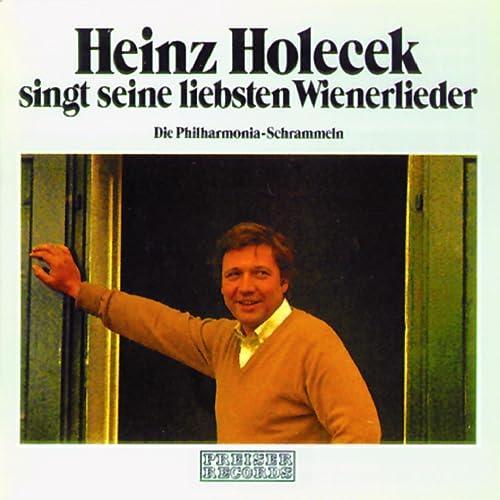 Heinz Holecek Singt Seine Liebsten Wienerlieder By Heinz Holecek On