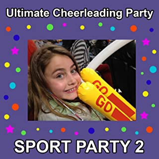 Ultimate Cheerleading Party (Sports Party, Vol. 2)