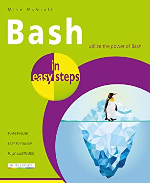 Bash in easy steps