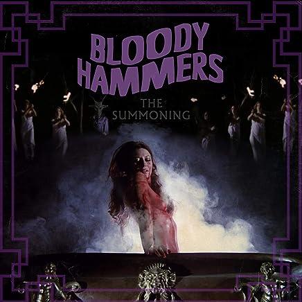 Bloody Hammers - The Summoning (2019) LEAK ALBUM