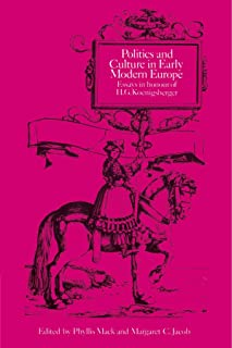 Politics and Culture in Early Modern Europe: Essays in Honour of H. G. Koenigsberger