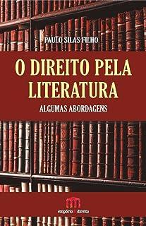 O direito pela literatura: algumas abordagens