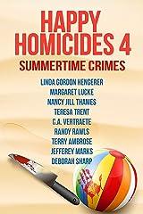 Happy Homicides 4: Summertime Crime: Happy Homicides Cozy Collection Kindle Edition