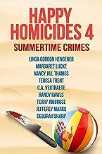 Happy Homicides 4: Summertime Crime: Happy Homicides Cozy Collection