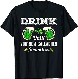 Drink Until You're A Gallagher Shameless St. Patricks DayTee
