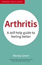 Arthritis: A Self-Help Guide to Feeling Better (Personal Health Guides)