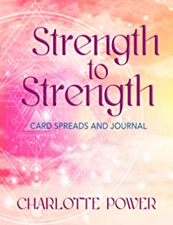 Strength to Strength: Card Spreads and Journal (Lightseeker Tarot)