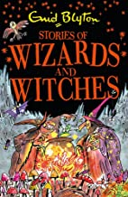 Stories of Wizards and Witches: Contains 25 classic Blyton Tales (Bumper Short Story Collections) [Paperback] [Sep 07, 2017] Enid Blyton