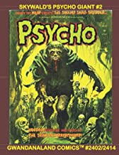 Skywald's Psycho: Giant #2: Gwandanaland Comics #2402/2414 --- over 575 Pages of Classic Horror