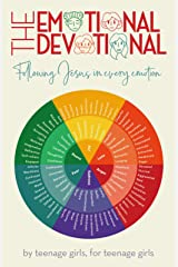 The Emotional Devotional: Following Jesus in Every Emotion Kindle Edition