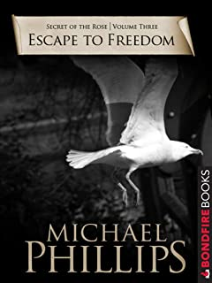 Escape to Freedom (Secret of the Rose Book 3) (English Edition)
