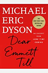 Dear Emmett Till: An Excerpt from Long Time Coming Kindle Edition