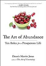 The Art of Abundance: Ten Rules for a Prosperous Life