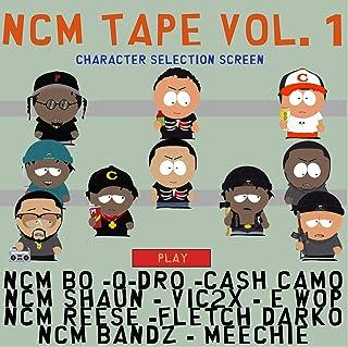 NCM Tape, Vol. 1 [Explicit]