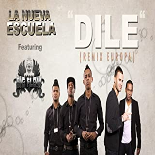 Dile (Remix Europa) [feat. Big Flow]