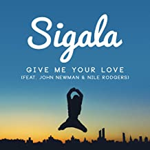 sigala give me your love