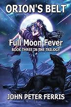 Orion's Belt: Full Moon Fever