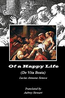 Of a Happy Life (Annotated)