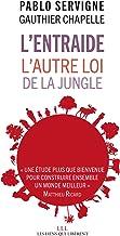 Lentraide: Lautre loi de la jungle (LIENS QUI LIBER) by Pablo ...