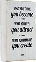 Mojo Blocks Wood Sign with Inspirational Quote, What You Think You Become.4 x 6 inch
