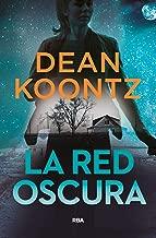 La red oscura (NOVELA POLICÍACA BIB) (Spanish Edition)