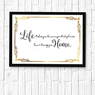 92 afsewxd Wall Art - Inpsirational/Cut Saying Art-Life Takes You to Unexpected Places Love Brings You Home -Bible Art Printed 16x12in with Frame