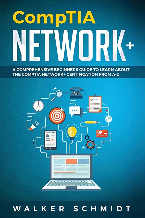 リング変成器タンカーCompTIA Network+: A Comprehensive Beginners Guide to Learn About The CompTIA Network+ Certification from A-Z
