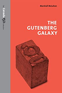 The Gutenberg Galaxy (The Canada 150 Collection) (English Edition)