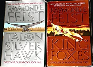 "Books 1 & 2 Of The Conclave of Shadows: ""Talon of the Silver Hawk,"" & ""King of Foxes."""