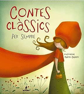 Contes clàssics per sempre (INFANTIL CATALÀ) (Catalan Edition)