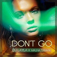 Don't Go (feat. Malina Tanase)