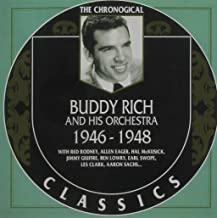Buddy Rich and His Orchestra 1946-1948