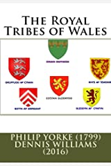 The Royal Tribes of Wales Kindle Edition