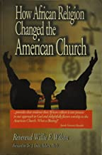 How African Religion Changed the American Church