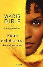 Scaricare Libri Fiore del deserto. Storia di una donna PDF