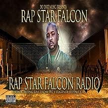 Rap Star Falcon Radio [Explicit]
