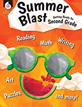 Summer Blast: Getting Ready for Second Grade – Full-Color Workbook for Kids Ages 6-8 - Reading, Writing, Art, and Math Wor...