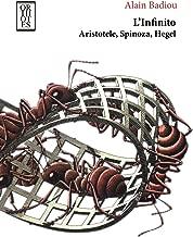L'infinito. Aristotele, Spinoza, Hegel
