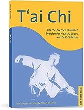 T'ai Chi: The