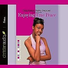 Enjoying True Peace: 5 (Yasmin Peace)