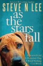 As The Stars Fall: A Book for Dog Lovers