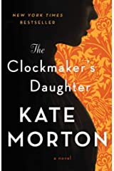 The Clockmaker's Daughter: A Novel Kindle Edition
