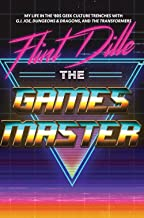 The Gamesmaster: My Life in the '80s Geek Culture Trenches with G.I. Joe, Dungeons & Dragons, and The Transformers