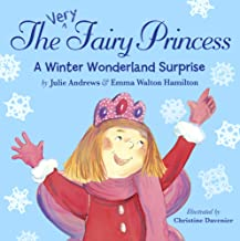 A Winter Wonderland Surprise (Turtleback School & Library Binding Edition) (Very Fairy Princess)