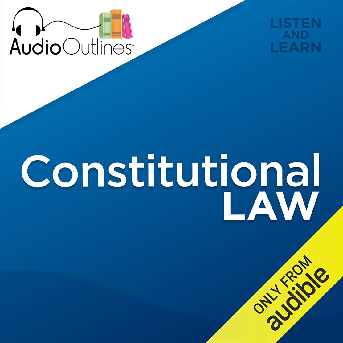Constitutional Law: Developed for Law School Exams and the Multistate Bar