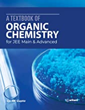 A Textbook of Organic Chemistry for JEE Main and Advanced 2020