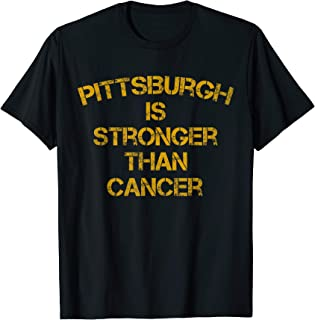 Pittsburgh Is Stronger Than Cancer Football Awareness T-Shirt