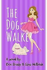 The Dog Walker Kindle Edition